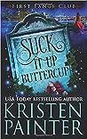 Suck It Up, Buttercup (First Fangs Club, #2)