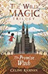 The Promise Witch (Wild Magic #3)