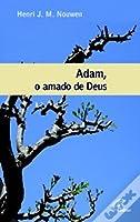 Adam, o amado de Deus