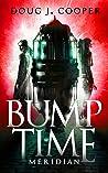 Bump Time Meridian (Bump #2)