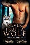 Never Trust a Wolf (Crew of Rogues #2)