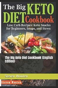 The Big Keto Diet Cookbook