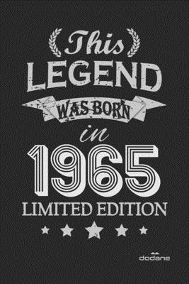 This Legend was born in 1965 LIMITED EDITION: This Legend was born in 1965 LIMITED EDITION