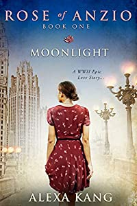 Moonlight (Rose of Anzio, #1)