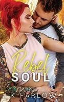 Rebel Soul (Rebel Love #2)