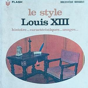 Le style Louis XIII (Marabout flash numéro 307)