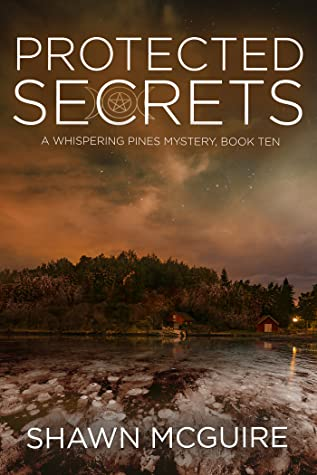 Protected Secrets (Whispering Pines Mystery, #10)