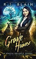 Grave Humor (Magical Romantic Comedies #14)