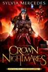 Crown of Nightmares (The Venatrix Chronicles, #7)