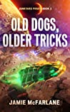 Old Dogs, Older Tricks (Junkyard Pirate Book 2)