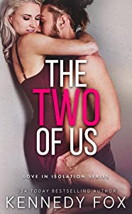The Two of Us (Love in Isolation, #1)