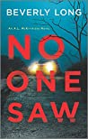 No One Saw (A.L. McKittridge, #2)