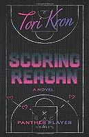Scoring Reagan (The Panther Player Series)