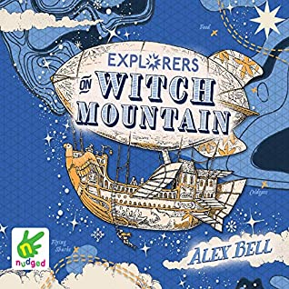 Explorers on Witch Mountain by Alex Bell
