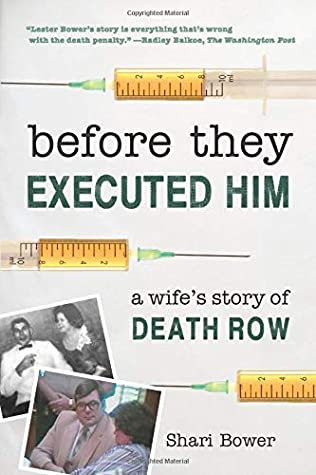 Before They Executed Him: A Wife's Story of Death Row