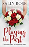 Playing the Part (Paradise Beach Matchmaker #1)