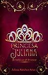 Princesa Juliana: La maldición de la corona