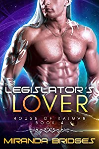 The Legislator's Lover (The House of Kaimar #4)