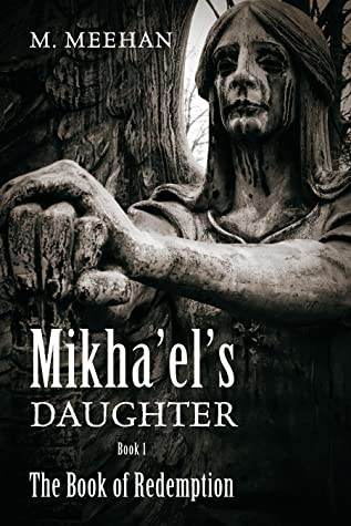 Mikha'el's Daughter: The Book of Redemption (Book 1)