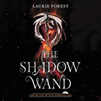 The Shadow Wand  (Black Witch Chronicles, #3)