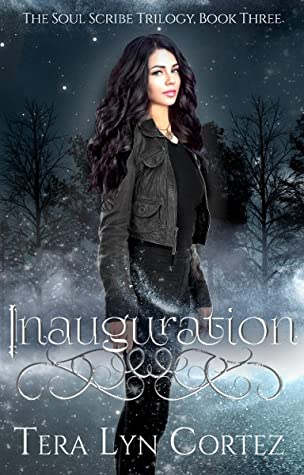 Inauguration: The Soul Scribe Trilogy, Book Three