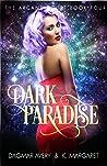 Dark Paradise (The Arcane Court Book 4)
