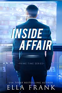 Inside Affair (Prime Time, #1)