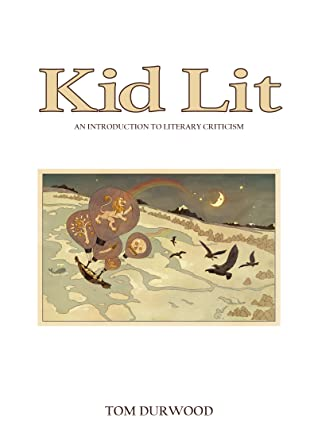 Kid Lit: An Introduction to Literary Criticism