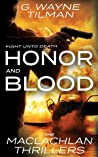 Honor And Blood: The MacLachlan Thrillers ebook review