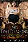 My Two Dragons (Double Desert Shifters, #3)