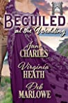 Beguiled at the Wedding (A Summer Wedding at Castle Keyvnor Book 2) audiobook download free