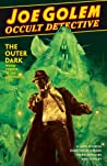 Joe Golem: Occult Detective, Vol. 2: The Outer Dark
