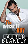 The What If Guy (The Guys Who Got Away, #3)