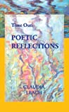 Time Out: Poetic Reflections