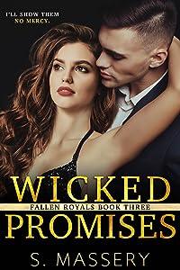 Wicked Promises (Fallen Royals, #3)