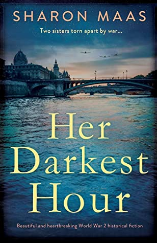 Her Darkest Hour: Beautiful and heartbreaking World War 2 historical fiction