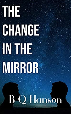 The Change in the Mirror (The Change #1)