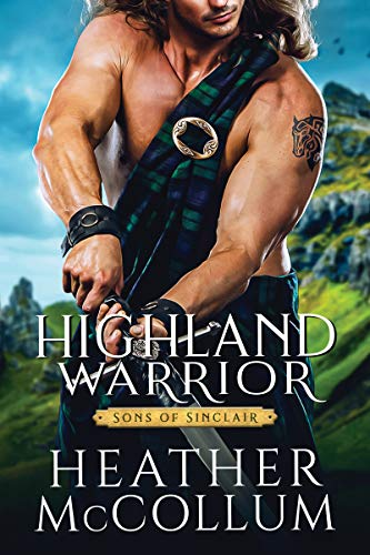 Highland Warrior (Sons of Sinclair, #2)
