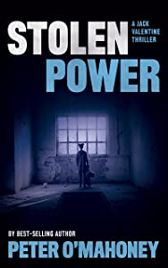 Stolen Power (Jack Valentine Book 2)