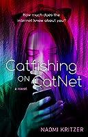 Catfishing on CatNet (CatNet #1)