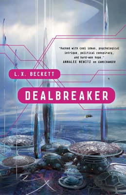 Picture of the cover of Dealbreaker by L.X. Beckett