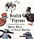 A Wealth of Pigeons: A Cartoon Collection