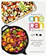 Healthy One Pan Dinners: 100 Easy Recipes for Your Sheet Pan, Skillet, Multicooker and More audiobook review