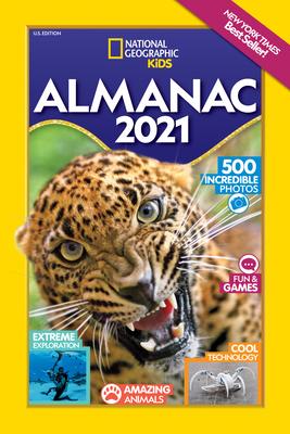 National Geographic Kids Almanac 2021, U.S. Edition by National Geographic Kids