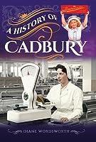 A History of Cadbury