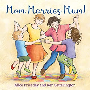 Mom Marries Mum!