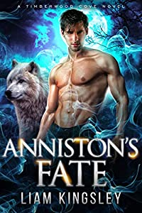 Anniston's Fate (Timberwood Cove, #11)