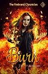 Burn (The Firebrand Chronicles, #3)