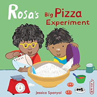 Rosa's Big Pizza Experiment by Jessica Spanyol