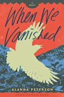 When We Vanished